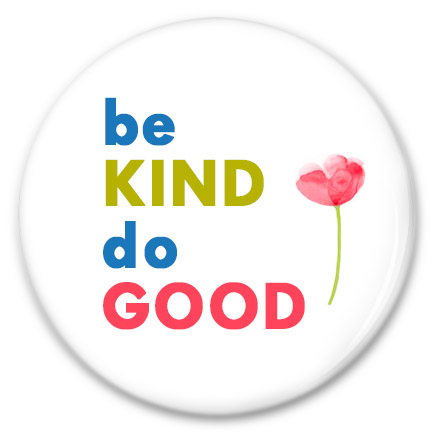 be kind do good button