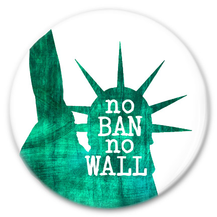 no ban no wall liberty button
