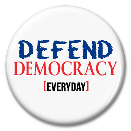 defend democracy button