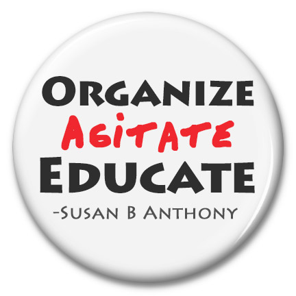 organize agitate educate button