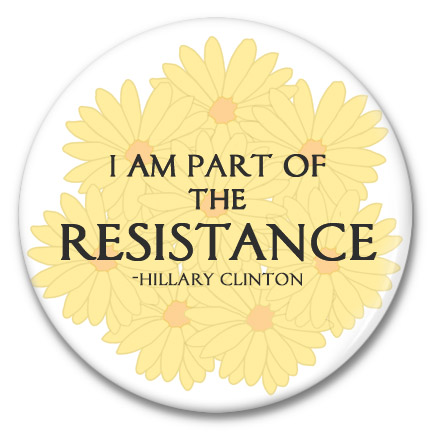 i am part of the resistance with a daisy background button