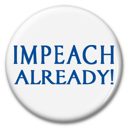 impeach already! button