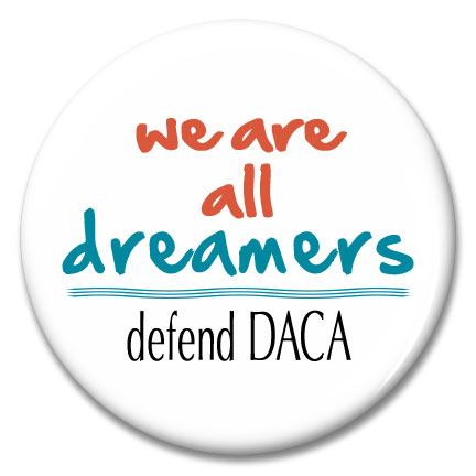 we are all dreamers defend daca button