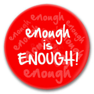enough is enough button