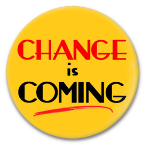 change is coming button