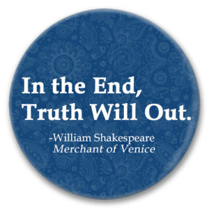"2.25"" pin back button of a Shakespearean quote"