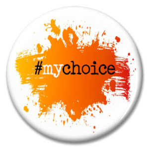 my choice slogan on an orange splatter background