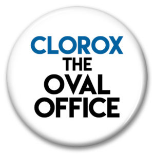 "2.25"" pin back button clorox the oval office"