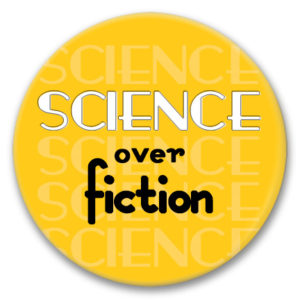 "2.25"" pin back button science over fiction"