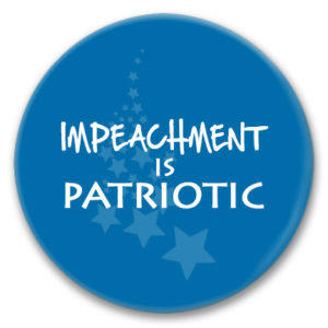 pin back button impeachment is patriotic