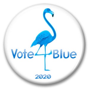 florida flamingo vote blue 2020 pinback button