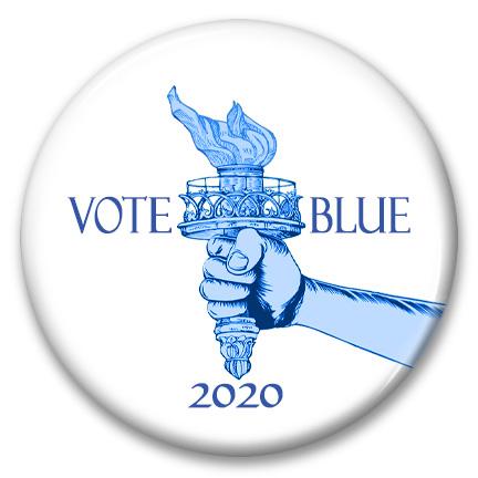 liberty torch vote blue 2020 pin back button