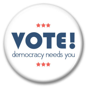 "political button vote democracy needs you 2.25"" pinback button"